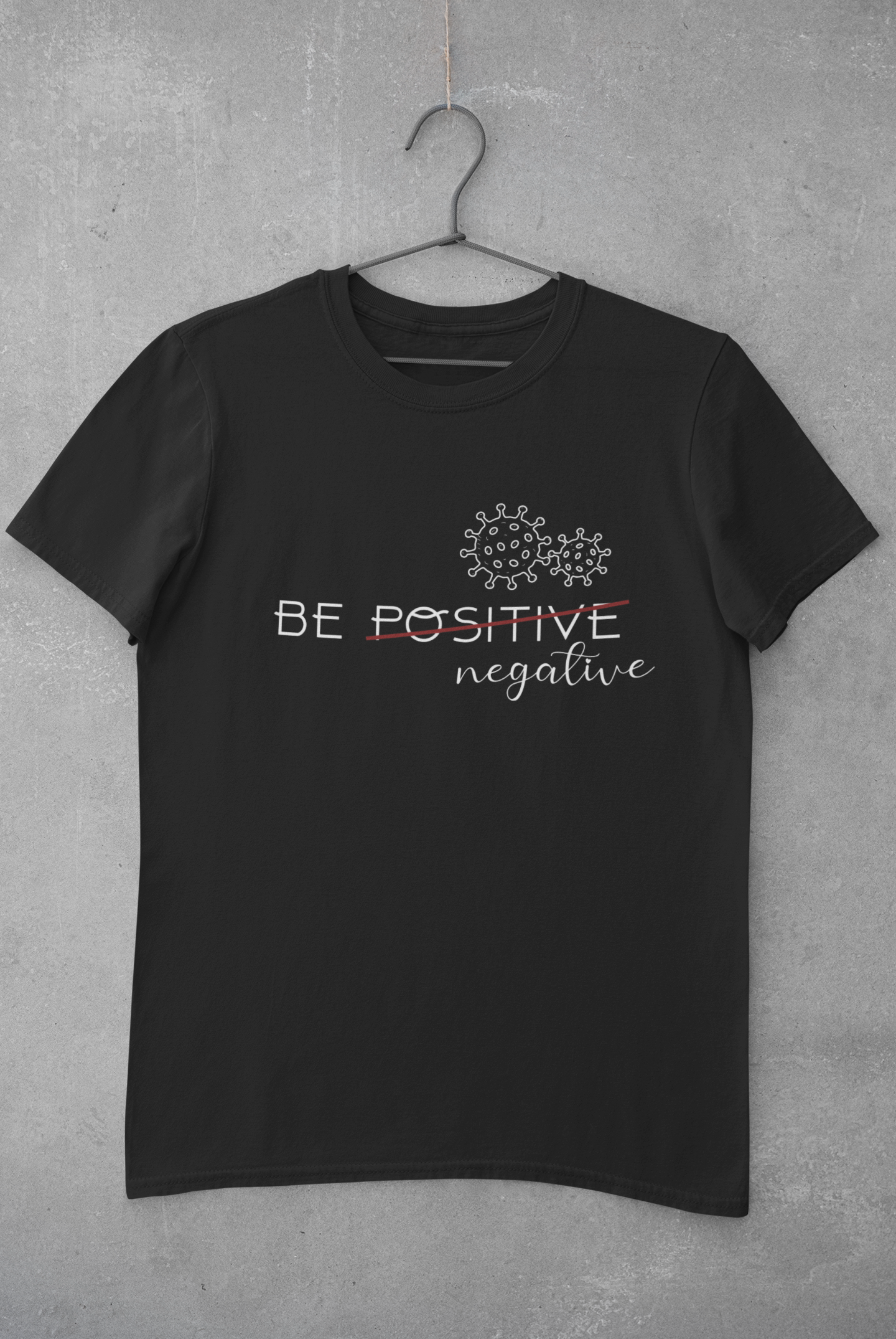 Be negative black T-shirt