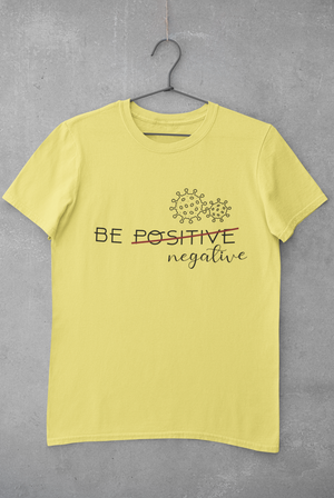 Be negative yellow T-shirt