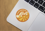 'Do What Makes You Feel Alive' Sticker