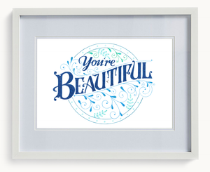 You're Beautiful (Limited Print)