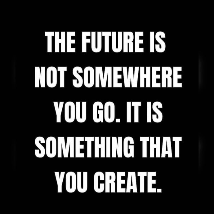 The Future You Create ⚡️