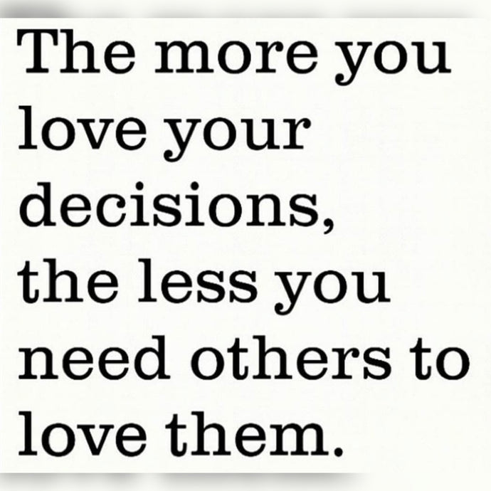 Love Your Decisions ⚡️