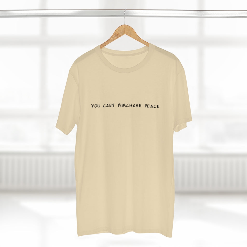CANT PURCHASE PEACE (Cream Tee)
