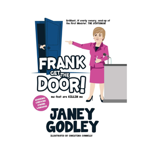 Frank Get The Door! by Janey Godley