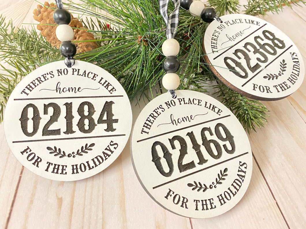 No Place like Home for the Holidays Zip Code Ornaments