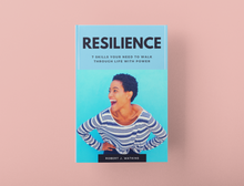 Load image into Gallery viewer, Resilience - 7 skills you need to walk through life with power