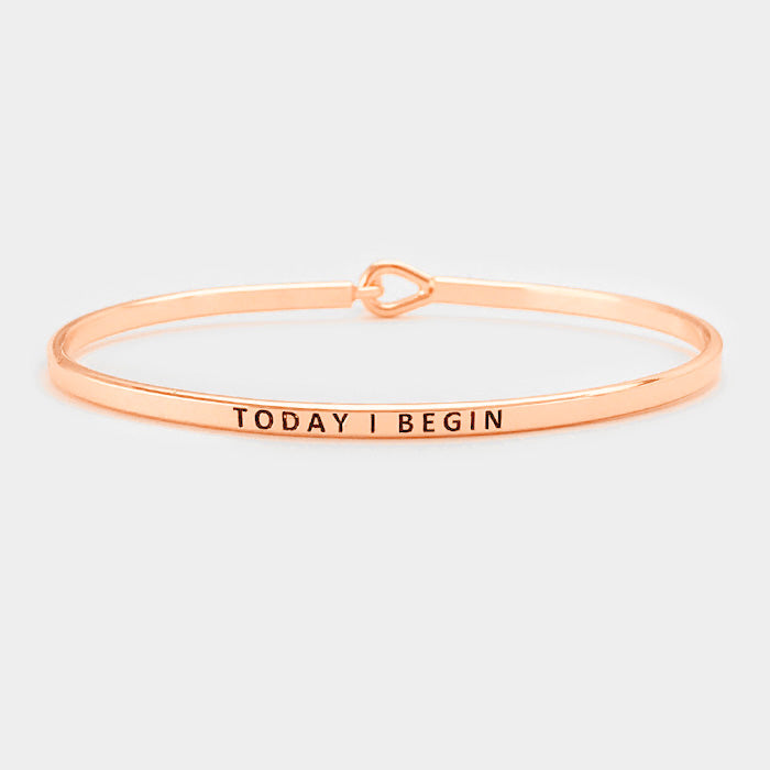 Today I Begin - Metal Bracelet