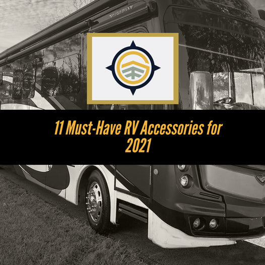 11 Must Have RV Accessories for 2021