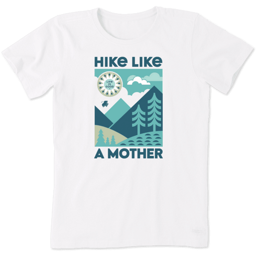 Hike Like A Mother Crusher Tee - Off The Grid Collective