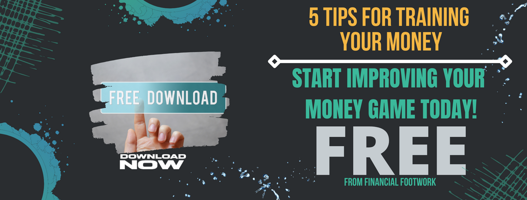 Financial Footwork Free Money Guide