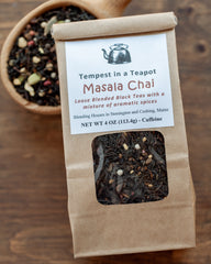 Black Tea -Masala Chai -  4 oz loose tea - Spiced Black Tea to be steeped with milk/cream and sugar - a new favorite among our customers!