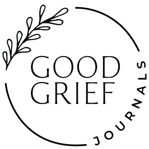 Good Grief Journals