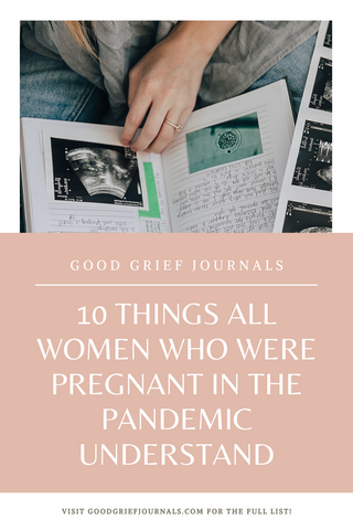 pregnant in 2020 | good grief journals