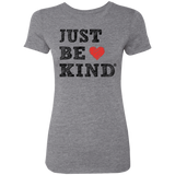 Just-Be-Kind Ladies' Triblend T-Shirt