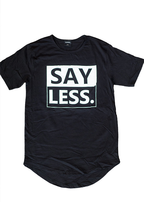 Mass Apparel Say Less Scoop Tee