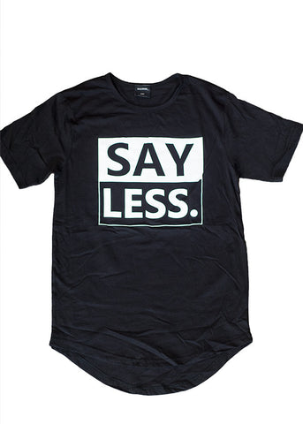 Mass Apparel Say Less Scoop Tee,Mass Apparel - Mass Apparel
