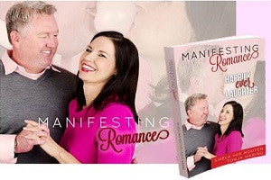 Manifesting Romance:  Happily Ever Laughter! Autographed