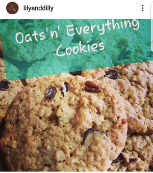Lily & Dilly's Oats & Everything Vegan Cookie Recipe