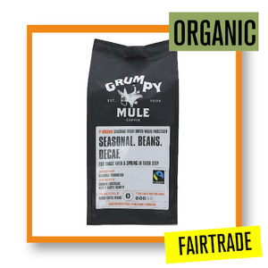 Grumpy Mule Organic Fairtrade Seasonal Decaffeinated Coffee