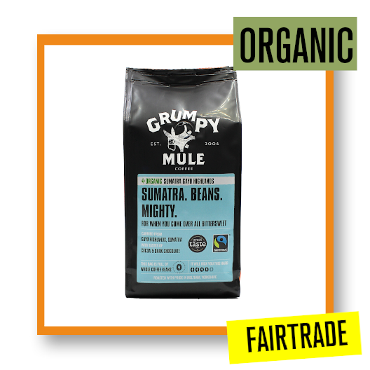 Grumpy Mule Organic Fairtrade Sumatra Gayo Coffee