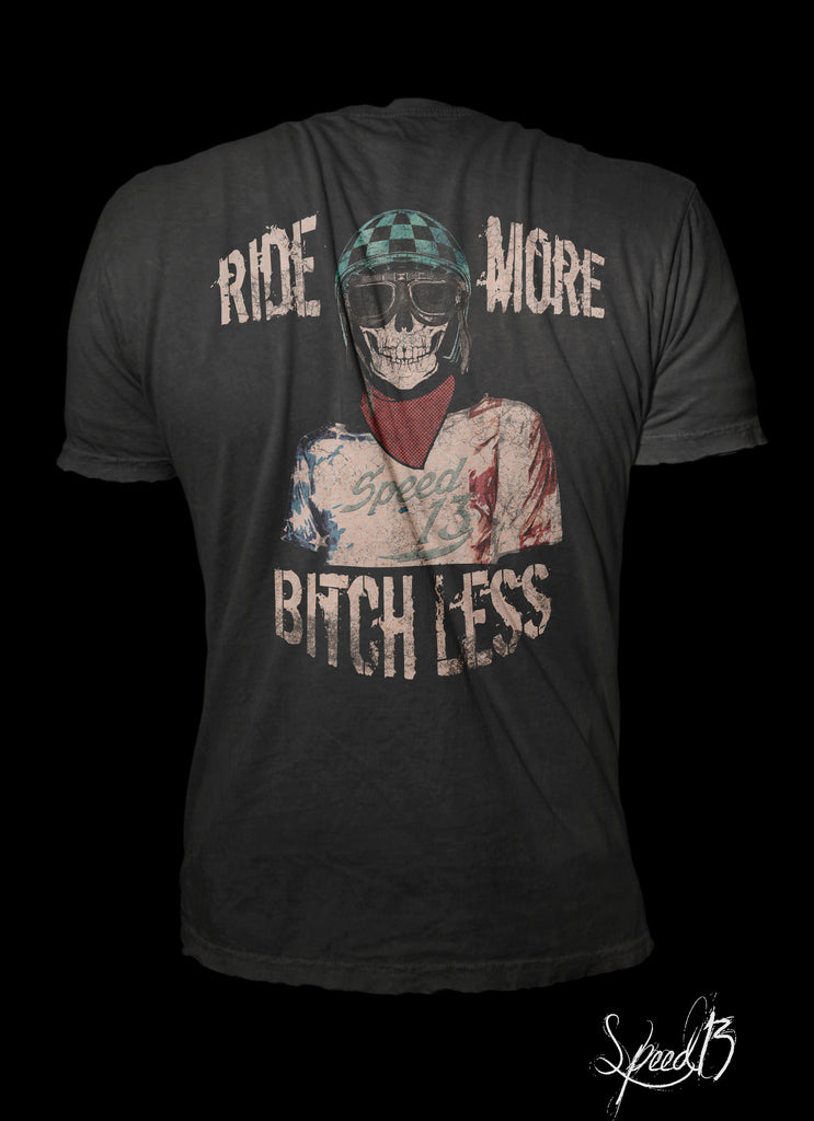 Ride More - B**** Less