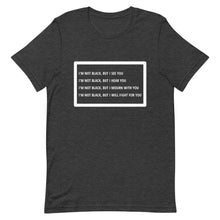 Load image into Gallery viewer, I'm Not Black, But Unisex T-Shirt