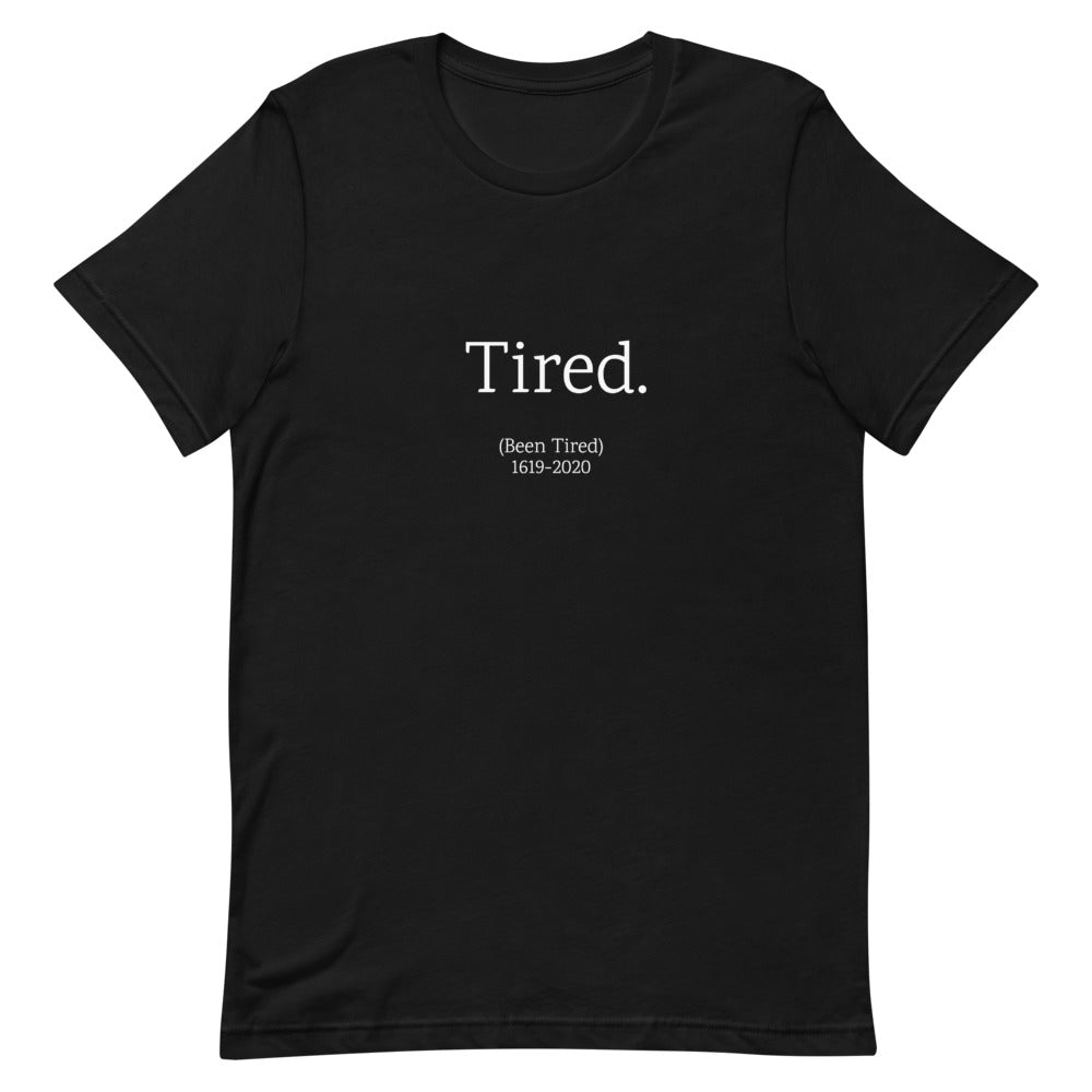Tired Unisex T-Shirt
