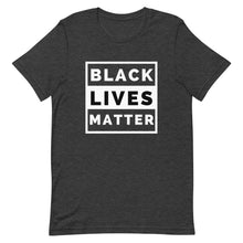 Load image into Gallery viewer, Black Lives Matter Unisex T-Shirt