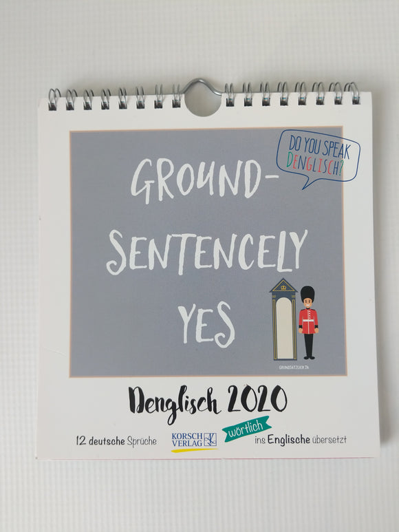 Do you speak Denglisch ? Denglisch 2020 Calendar Ground - Sentencely Yes