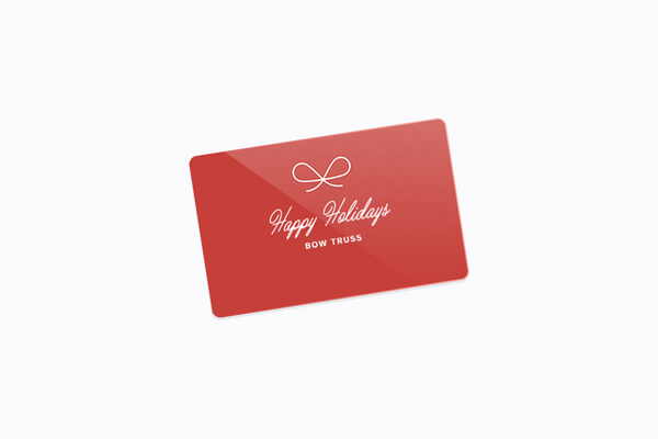 Bow Truss Gift Cards