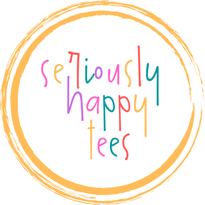 Seriously Happy Tees