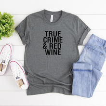 Load image into Gallery viewer, True Crime and Red Wine Tee