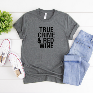 True Crime and Red Wine Tee