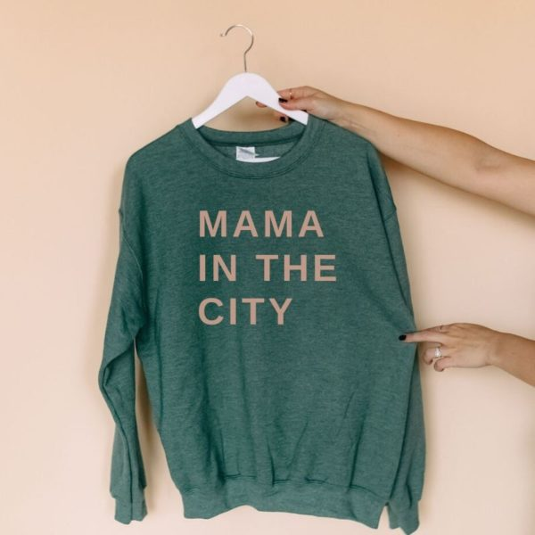 Mama in the City Sweater