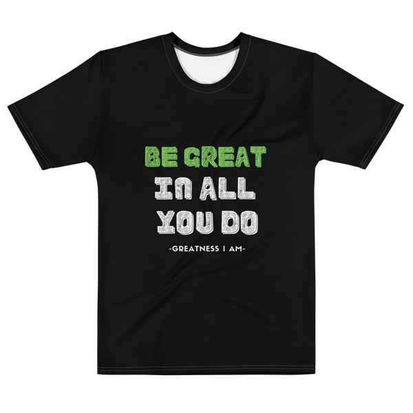 'Be Great' Men's T-shirt
