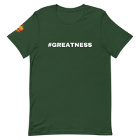 '#Greatness' Unisex T-Shirt