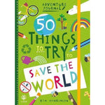 50 Thing to Try to Save the World Adventure Journal