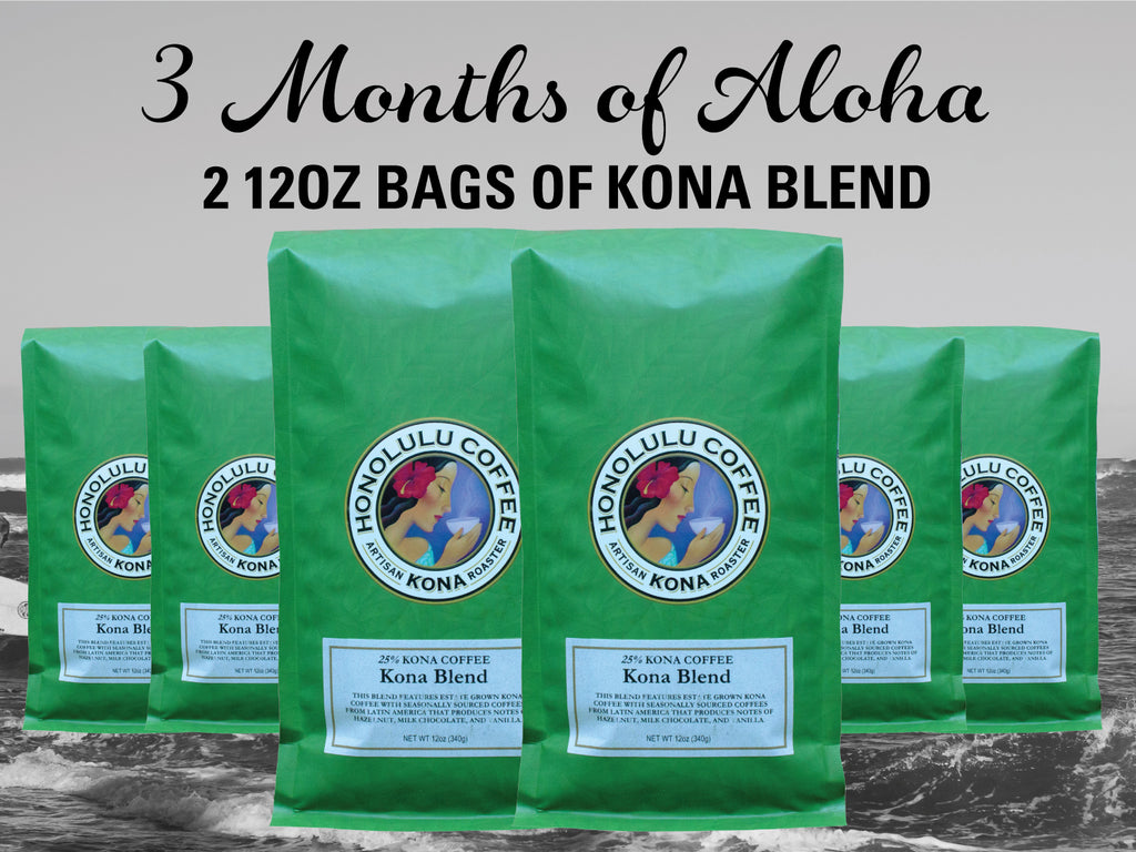 3 Months of Aloha Gift Coffee and Kona Subscriptions - Give the gift of Kona Coffee for 3 Months! 2 12oz Bags of Kona Coffee Blend