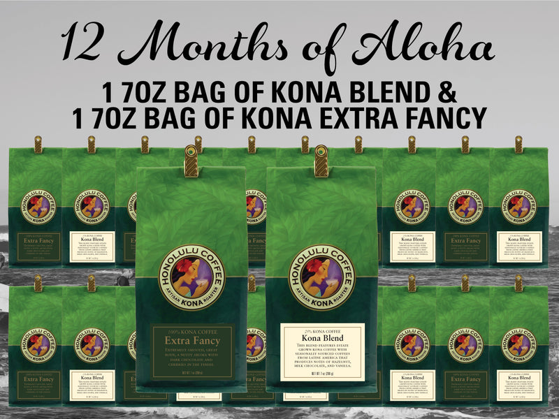 12 Months of Aloha Gift Coffee and Kona Subscriptions - Give the gift of Kona Coffee for 12 Months! 1 7oz bag of Kona Blend and 1 7oz bag of Kona Extra Fancy