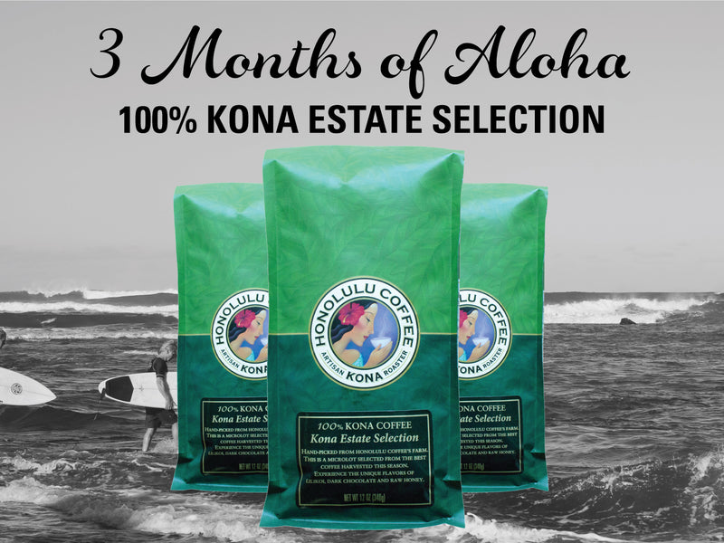 3 Months of Aloha Gift Coffee and Kona Subscriptions - Give the gift of Kona Coffee for 3 Months! 1 12oz Bag of Kona Extra Fancy