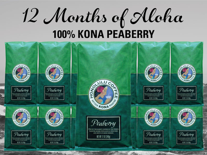 12 Months of Aloha Gift Coffee and Kona Subscriptions - Give the gift of Kona Coffee for 12 Months! 1 12oz Bag of Kona Peaberry