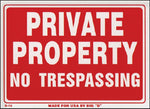 "Private Property No Trespassing Sign 9""x12"" Red + White Weather Resistant Security"