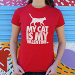 Load image into Gallery viewer, My Cat is my Valentine ladies shirt