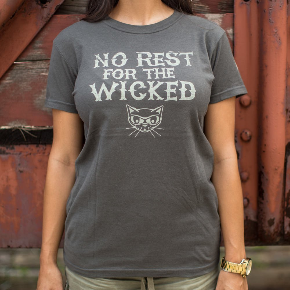 No rest for the wicked cat t-shirt ladies