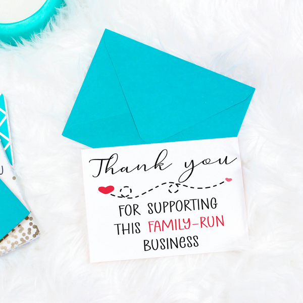 Printable Thank You For Supporting This Family-Run Business greeting card. Packing idea for a family-run small business.