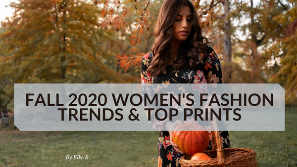 Fall 2020 Women's Fashion Trends and Top Prints for Fall 2020