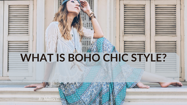 What is Boho Chic Style?