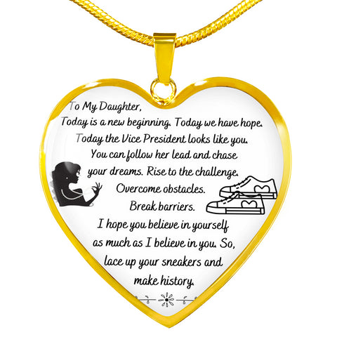 To My Daughter Necklace | My Daughter Gift | VP Kamala Harris Inspired Message |  Heart Pendant Necklace