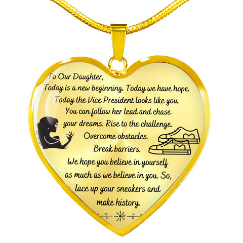 To Our Daughter Necklace | Our Daughter Gift | VP Kamala Harris Inspired Message |  Heart Pendant Necklace