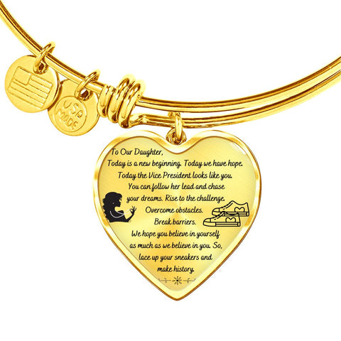 To Our Daughter Bracelet | Our Daughter Gift | VP Kamala Harris Inspired Message |  Heart Pendant Bangle Bracelet
